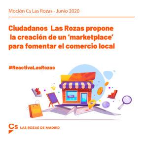 Ciudadanos (Cs) Las Rozas propone la creación de un 'marketplace' para fomentar el comercio local
